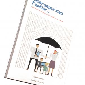 libro_ciberseguridad_familiar_cyberbullying_ciberacoso_hacking_peligros_internet (tienda)
